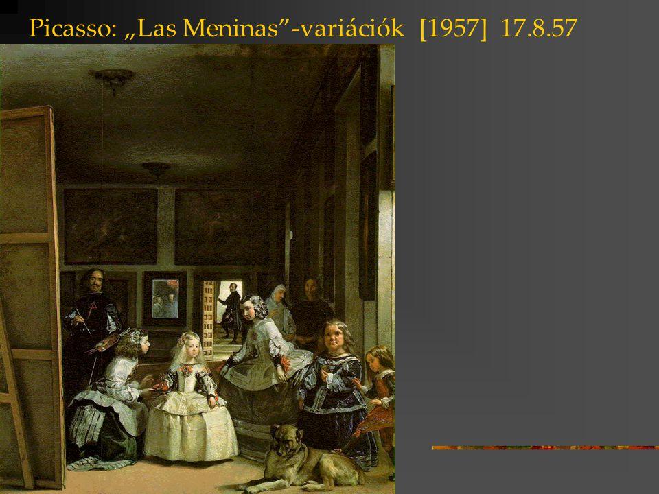 """Picasso: """"Las Meninas -variációk [1957] 17.8.57"""